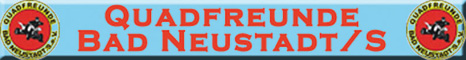 Banner Quadfreunde Bad Neustadt