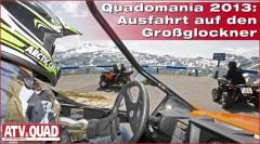 Galerie: Quadomania 2013 - Ausfahrt auf den Großglockner