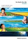 Kubota CSR Bericht 2013: Wie Kubota mit seinen Produkten zu einer gesunden Ernährung, sauberem Wasser und einer grünen Umwelt beiträgt