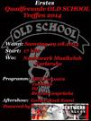 1. Old School Treffen 2014: Am 8. August läden die Quadfreunde Old School Baden-Württemberg ein ins Nachtwerk in Karlsruhe, um ihren einjähriges Bestehen zu feiern